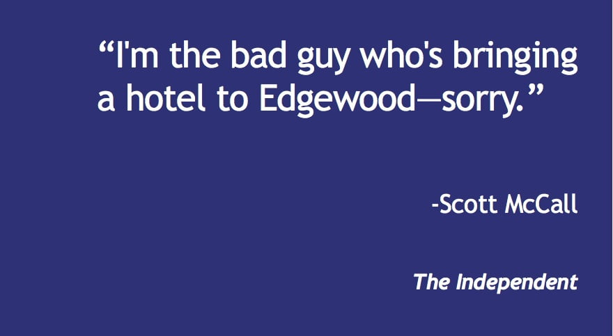 Edgewood inches closer to a hotel