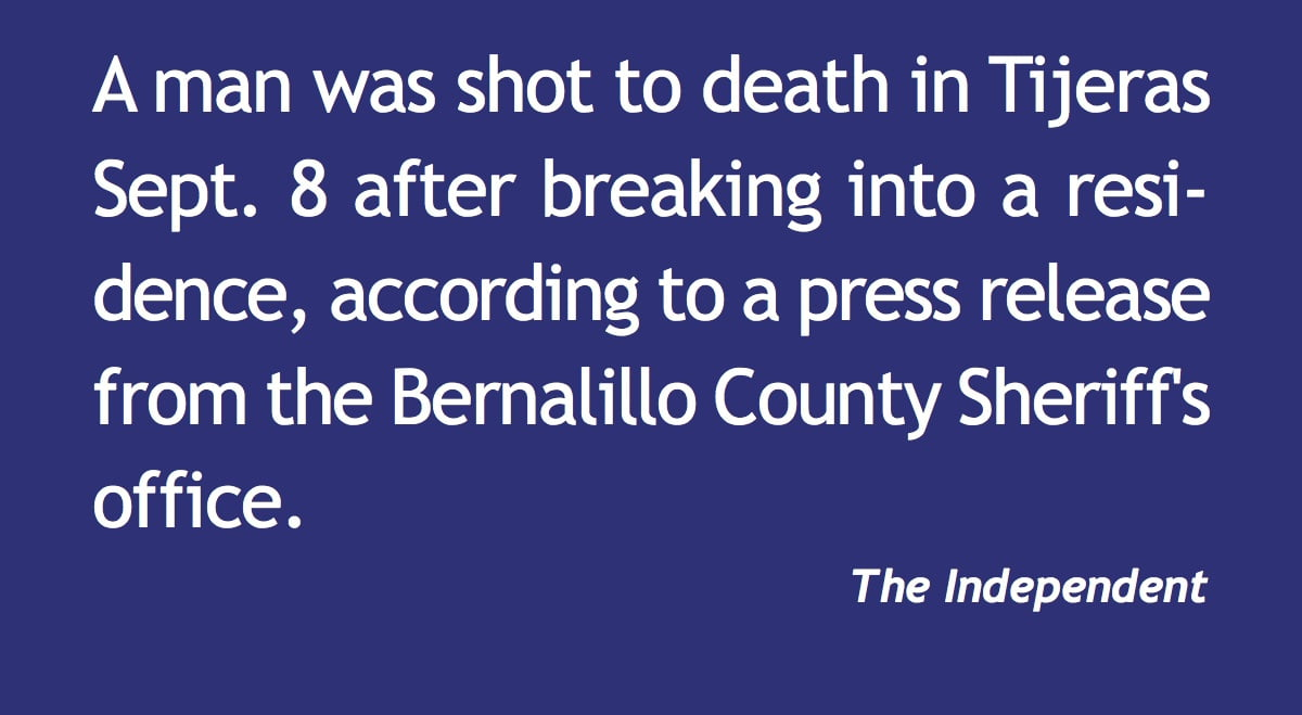 Man fatally shot after breaking in
