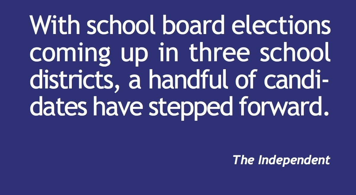 School board candidates in three districts declare